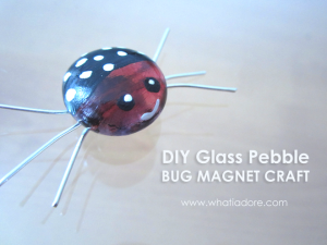 DIY Glass Pebble Bug Magnet Craft