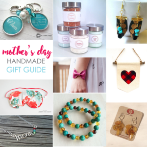 Mother's Day Handmade Gift Guide